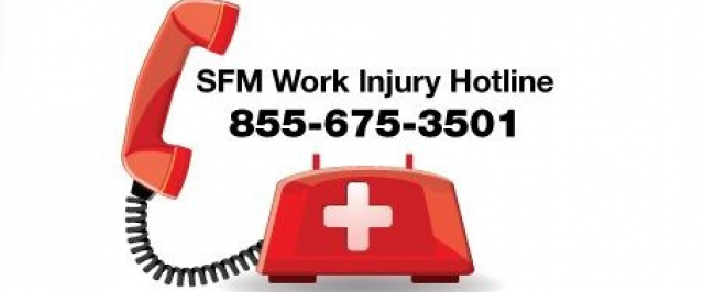 SFM Work Injury Hotline